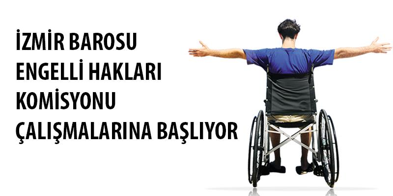 Engelli Hakları Komisyonu Çalışmalarına Başlıyor