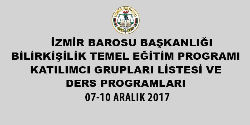 İzmir Barosu Bilirkişilik Temel Eğitim Programı Katılımcı Listesi ve Ders Programı