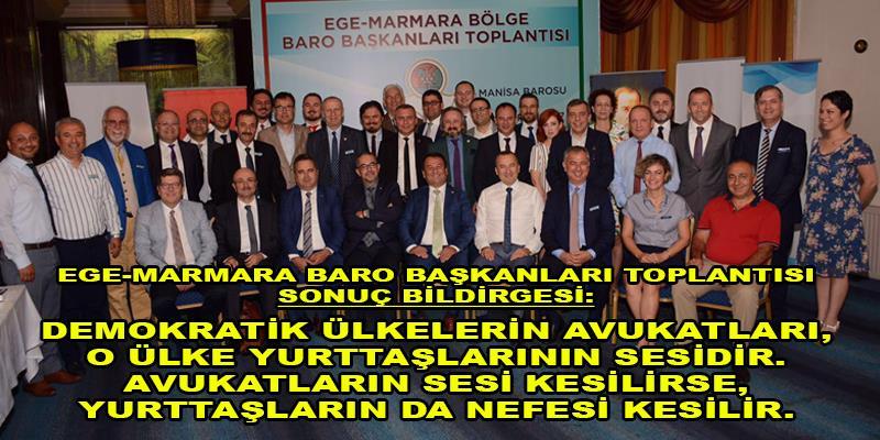 Ege-Marmara Baro Başkanları Toplantısı