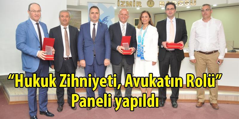 Hukuk Zihniyeti ve Avukatların Rolü Paneli Yapıldı
