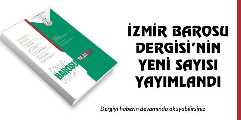 İzmir Barosu Dergisi'nin 2018-1 Sayısı Yayımlandı