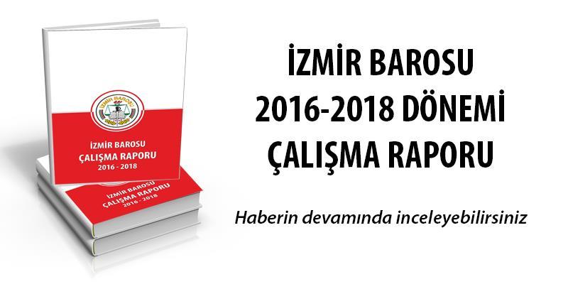 İzmir Barosu 2016-2018 Çalışma Raporu