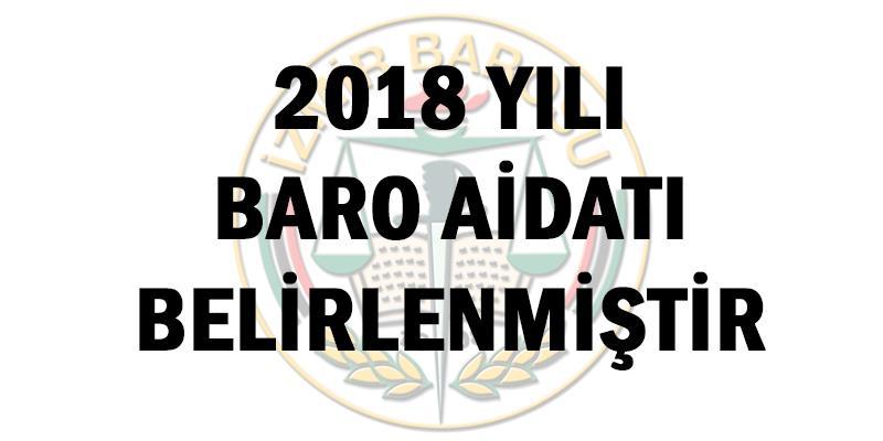 2018 Yılı Baro Aidatı