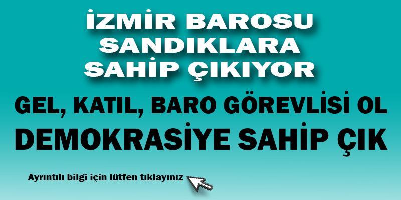 İzmir Barosu Sandıklara Sahip Çıkıyor!