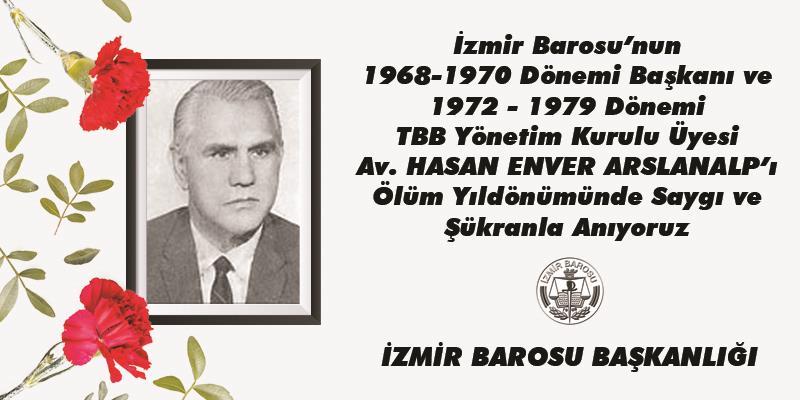 Önceki Dönem Başkanlarımızdan Av. Hasan Enver Arslanalp