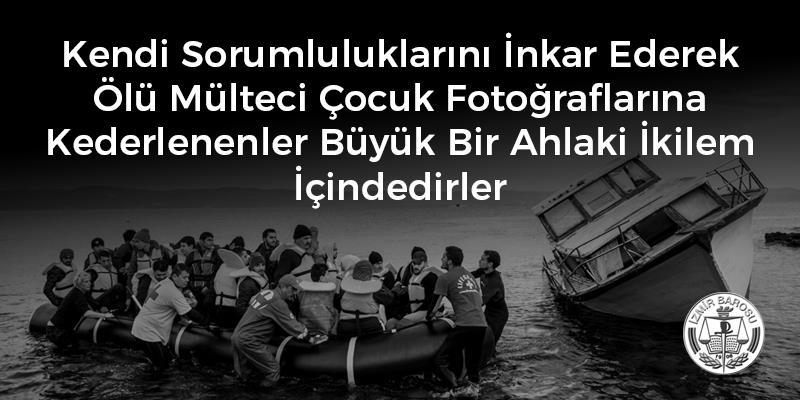 Kendi Sorumluluklarını İnkar Ederek Ölü Mülteci Çocuk Fotoğraflarına Kederlenenler Büyük Bir Ahlaki İkilem İçindedirler