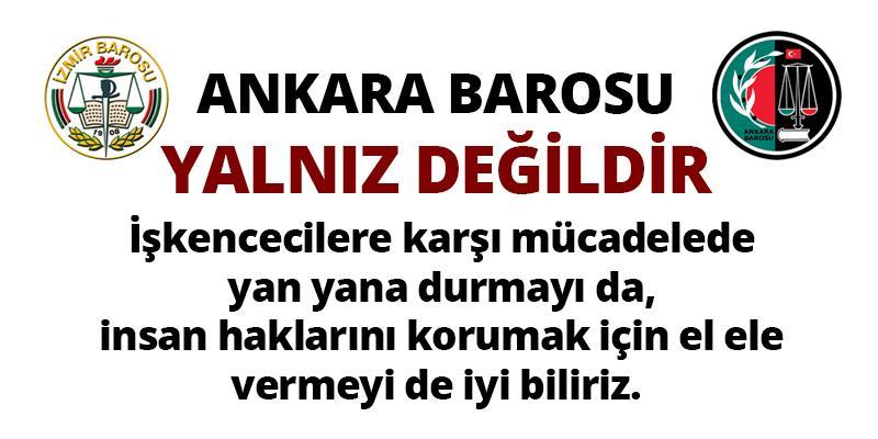 Ankara Barosu Yalnız Değildir