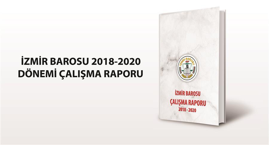 İzmir Barosu 2018-2020 Çalışma Raporu