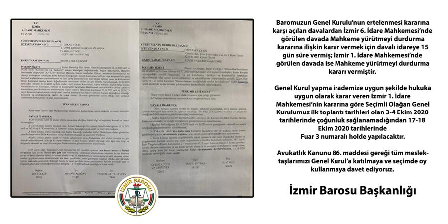 İzmir Barosu Genel Kurulu İrademize Uygun Şekilde 17-18 Ekim Tarihlerinde Gerçekleşecektir