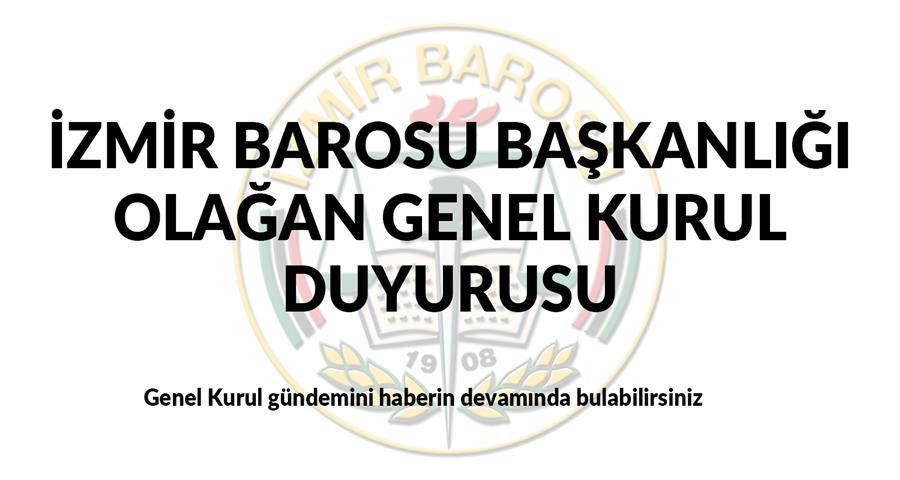 İzmir Barosu Genel Kurul Duyurusu