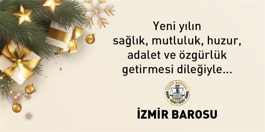 Yeni Yılın Sağlık, Mutluluk, Huzur, Adalet ve Özgürlük Getirmesi Dileğiyle