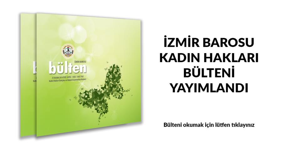 İzmir Barosu Kadın Hakları Bülteni Yayımlandı