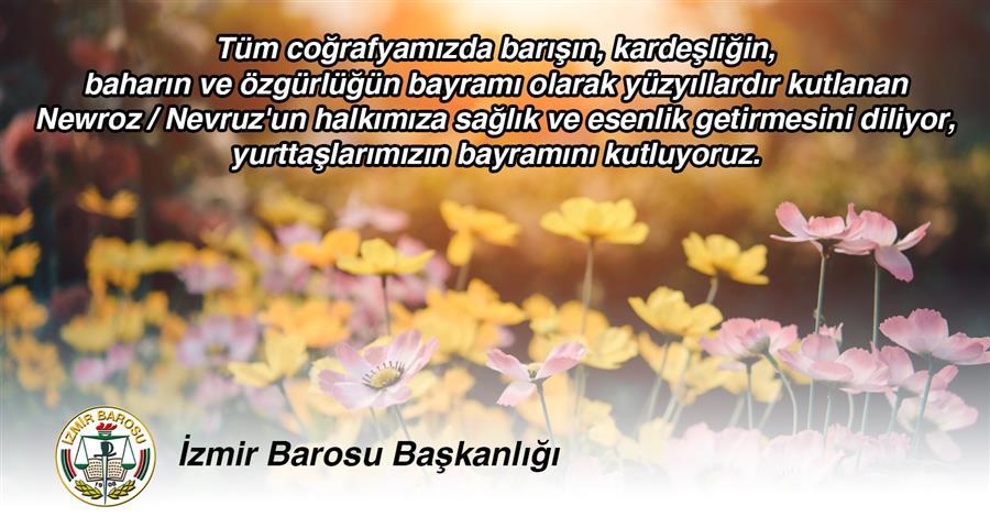 Tüm coğrafyamızda barışın, kardeşliğin, baharın ve özgürlüğün bayramı olarak yüzyıllardır kutlanan Newroz/Nevruz