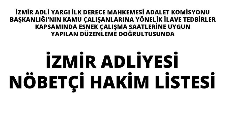 İzmir Adliyesi Nöbetçi Hakim Listesi