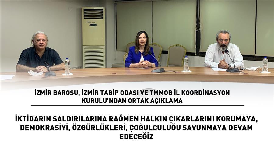 İzmir Barosu, İzmir Tabip Odası ve TMMOB