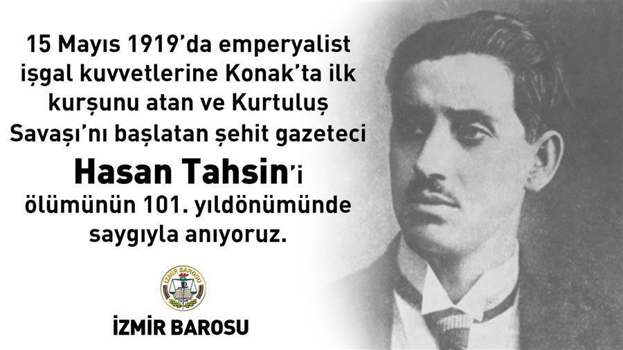 Şehit Gazeteci Hasan Tahsin'i Ölümünün 101. Yıldönümünde Saygıyla Anıyoruz