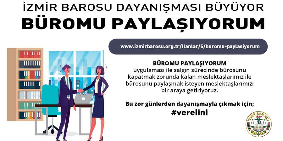 İzmir Barosu Dayanışması Büyüyor:Büromu Paylaşıyorum