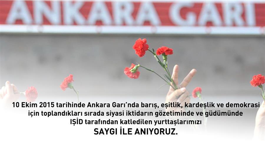 10 Ekim Katliamında Katledilen Yurttaşlarımızı Saygı İle Anıyoruz