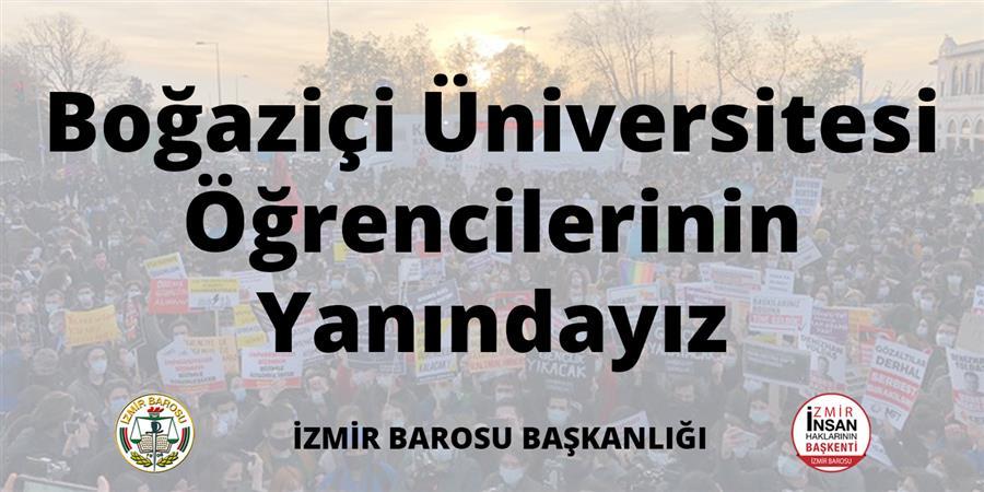 Boğaziçi Üniversitesi Öğrencilerinin Yanındayız