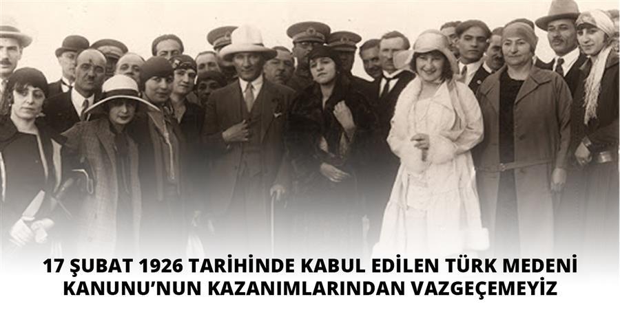 Türk Medeni Kanunu'nun Kazanımlarından Vazgeçemeyiz