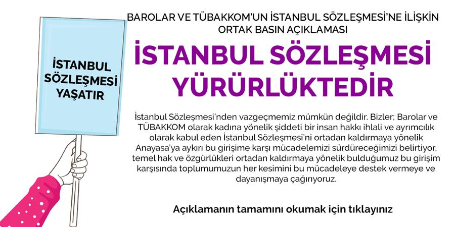 Barolar ve TÜBAKKOM'un İstanbul Sözleşmesi'ne İlişkin Ortak Basın Açıklaması