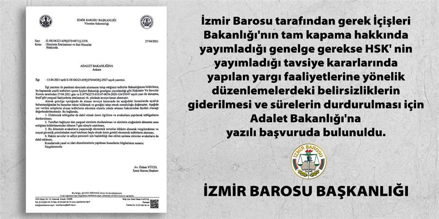 İzmir Barosu Belirsizliklerin Giderilmesi İçin Adalet Bakanlığı