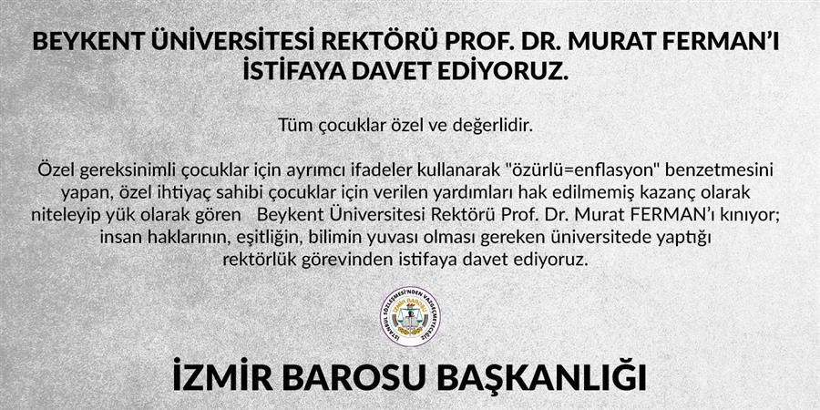 Beykent Üniversitesi Rektörü Prof. Dr. Murat Ferman'ı İstifaya Davet Ediyoruz