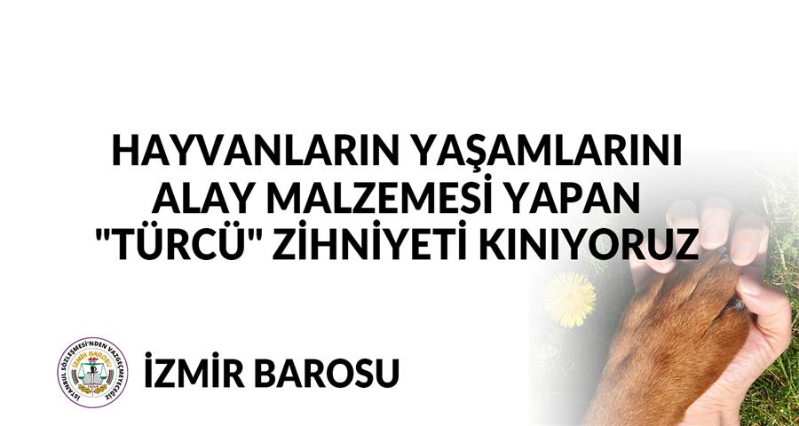"""Hayvanların Yaşamlarını Alay Malzemesi Yapan """"Türcü"""" Zihniyeti Kınıyoruz"""