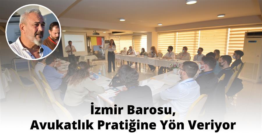 İzmir Barosu, Avukatlık Pratiğine Yön Veriyor